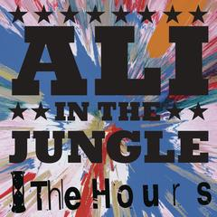 The Hours - Ali In The Jungle EP