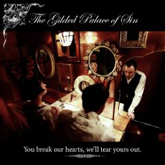 The Gilded Palace Of Sin - You Break Our Hearts We'll Tear Yours Out