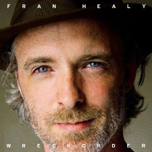 Fran Healy - Wreckorder