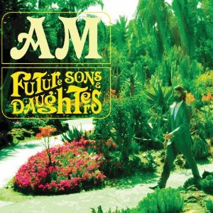 AM - Future Sons & Daughters