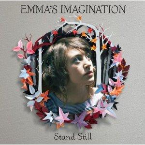 Emma's Imagination - Stand Still