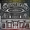 The Juliets - Perfect Season