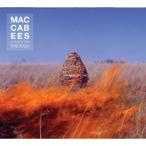 The Maccabees - Given To The Wild
