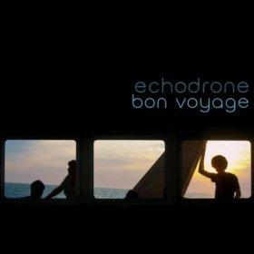 Echodrone - Bon Voyage