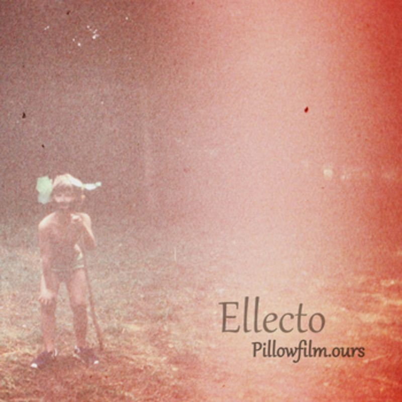 Pillowfilm.ours - Ellecto