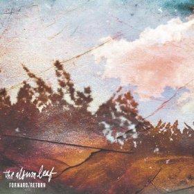 The Album Leaf - ForwardReturn