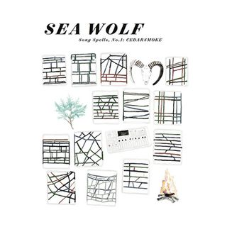 Sea Wolf - Song Spells No. 1 Cedarsmoke