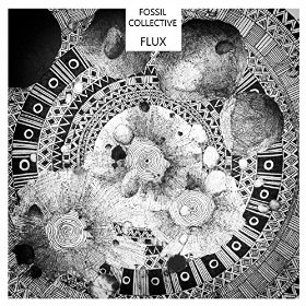 Fossil Collective - Flux