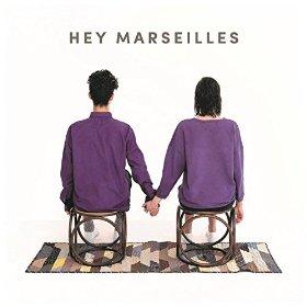 Hey Marseilles - Hey Marseilles