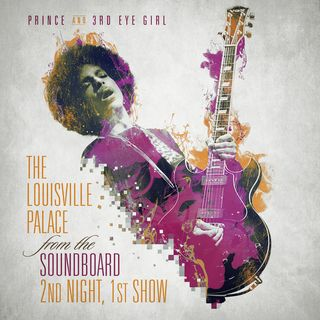 Bootleg Review: Prince And 3rdEyeGirl - The Louisville