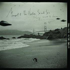 Margot & The Nuclear So And So's - Sling Shot To Heaven