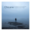 Chicane - The Place You Can't Remember
