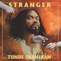 Tunde Olaniran - Stranger