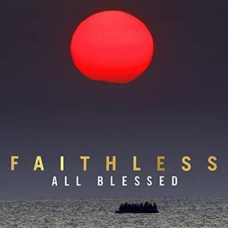 Faithless - All Blessed